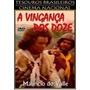 Dvd Filme Nacional - A Vingançla Dos Doze (1970)