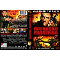 Dvd Operação Fronteira Com Jean Claude Van Damme