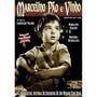 Dvd Original Do Filme Marcelino Pão E Vinho