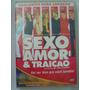 Dvd Sexo Amor & Traição - Murilo Benício - Malu Mader