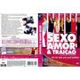 Dvd - Sexo, Amor & Traição - Original