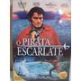 Dvd - O Pirata Escarlate