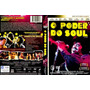 Dvd O Poder Do Soul Original E Novo , Dri Vendas