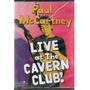 Dvd Original Paul Mc Cartney Live At The Cavern Club!(cx 13)