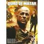Box - Quadrilogia Duro De Matar - Novo - Original - Lacrado