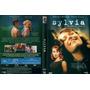 Dvd Sylvia - Paixão Além Das Palavras, Drama, Original