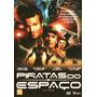 Dvd Piratas Do Espaço - Dennis Hopper - Original E Lacrado