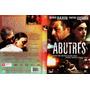 Dvd Abutres - Ricardo Darín - Martina Gusman
