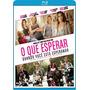 Blu-ray O Que Esperar Quando Você Está Esperando (semi Novo)