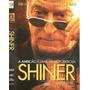 Shiner - A Ambição É Uma Arma Poderosa - Michael Caine