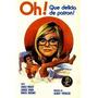 Dvd Filme Nacional - Oh, Que Delícia De Patrão (1974)