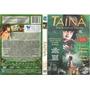 Dvd - Tainá Uma Aventura Na Amazônia (duplo) - Eunice Baía