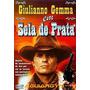 Dvd - Sela De Prata (giulianno Gemma) Original
