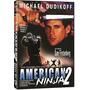 American Ninja 2 Guerreiro Americano (1987) Michael Dudikoff