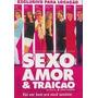 Sexo Amor & Traicao Dvd Original
