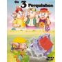 Os Três Porquinhos Dvd Com Livro