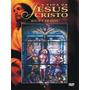 Dvd - A Vida De Jesus Cristo- Jesus É Traído - Vol.3 - D2276