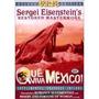 Dvd Que Viva México - Seregei Eisennstein - Cinema Sovietico