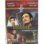 Dvd - Ivanhoe - Robert Taylor E Elisabeth Taylor - 1951