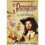 Promoção - Dvd O Peregrino - Dublado - Orig. Novo
