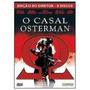 Promoção - Dvd O Casal Osterman - Duplo Ed. Luva- Orig Novo