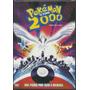 Pokémon 2000 - O Filme - Frete Grátis!