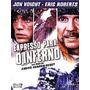 Dvd Expresso Para O Inferno - Jon Voight, Eric Roberts