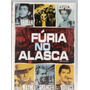 Dvd, Fúria No Alasca - John Wayne, Stewart Granger, Oeste