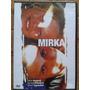 Dvd Original Mirka - Seminovo Raro
