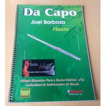 Método/livro/partitura P/ Flauta Da Capo Joel Barbosa Oferta