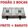 Fogão 2 Bocas Max Chama - Frete+barato