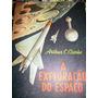 A Exploração Do Espaço-arthur Clark -edições Melhoramentos