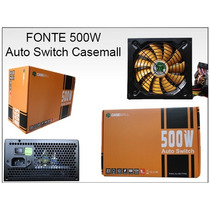 Fonte Atx 500w Reais Auto Switch All500ttpsw Real Casemall @