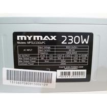 Fonte Atx Mymax 230w Ac 220v 60hz