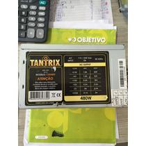 Fonte Atx 24pinos Sata Tantrix 450w Model Cde 480t