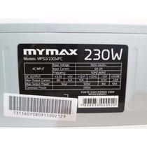 Fonte Atx 230w Mymax Ac 220v 60hz