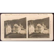 Exposição Nacional De 1908 - Fotografia Estereoscópica