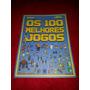 Livro Os 100 Melhores Jogos Editora Europa
