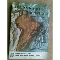 Livro - Dicionário Cartográfico - Cêurio De Oliveira