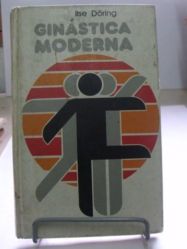 Ginástica Moderna - Ilse Doring