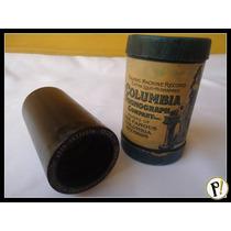 Antigo Cilindro De Cera Columbia Para Fonografos (com Vídeo)