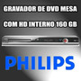 Gravador De Dvd De Mesa Phillips Dvdr 3455 Com Hd De 160 Gb