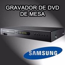 Gravador De Dvd Mesa Samsung