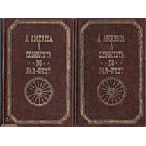 A América À Conquista Do Far-west - 2 Volumes - Capa Dura