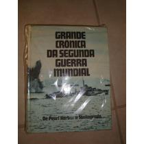 Cronicas Da Segunda Guerra Mundial,1939-45,ww2,feb,fab,1volu