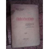 Raro Livro Sobre A Guerra Cisplatina 1922 Tasso Fragoso
