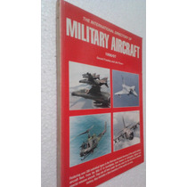 Livro The International Directory Of Military Aircraft - Ger