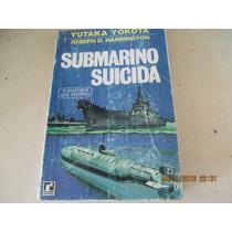 Livro Submarino Suicida Col.a História Que Vivemos(usado)