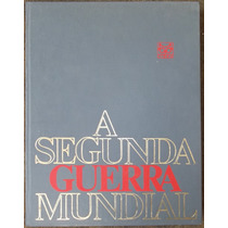 A Segunda Guerra Mundial Editora Codex