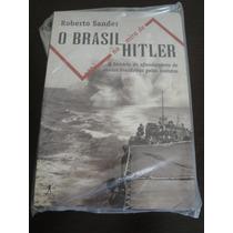 Livro O Brasil Na Mira De Hitler,ww2,feb,fab,marinha,top!!
